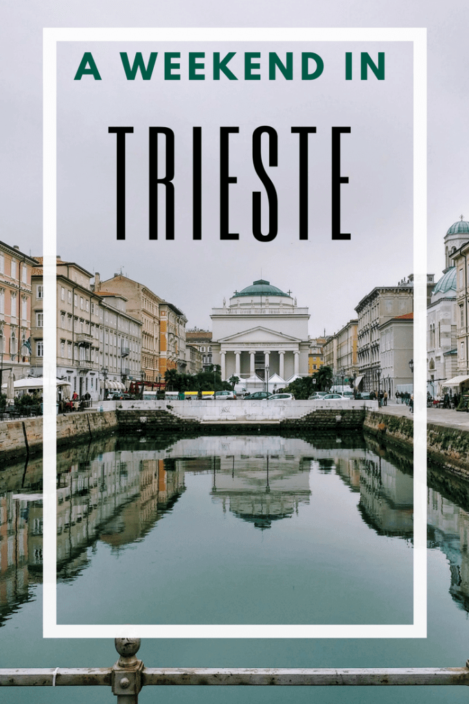 A Weekend in Trieste