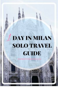 Milan: Solo Travel Guide for One day
