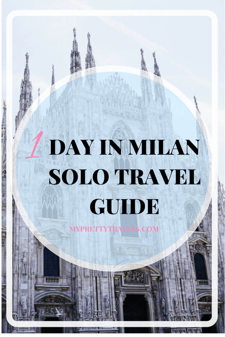 1 day milan solo travel guide
