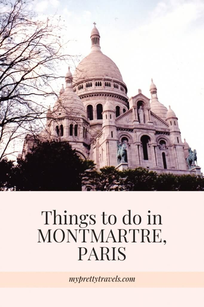 best things to do in montmartre paris